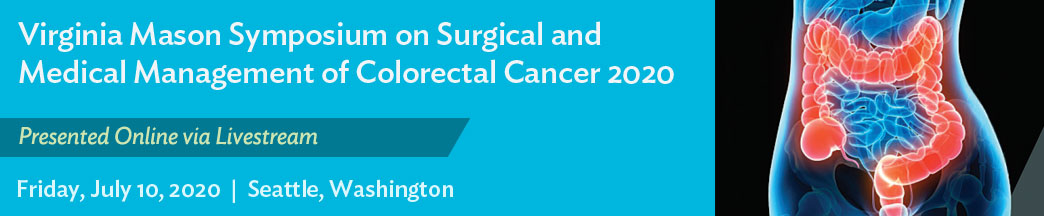 Virginia Mason Symposium on Surgical and Medical Management of Colorectal Cancer Banner