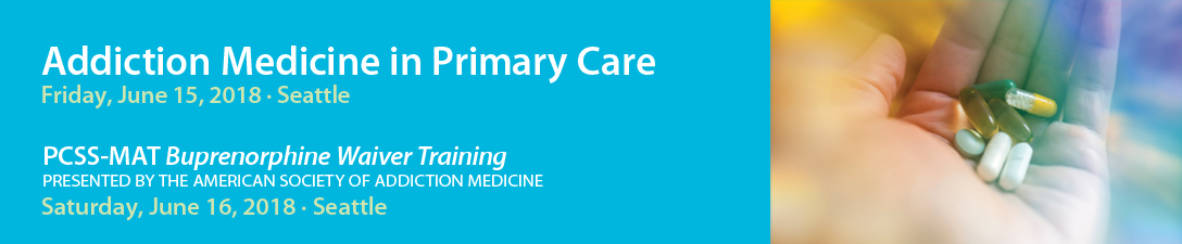 Addiction Medicine in Primary Care Banner