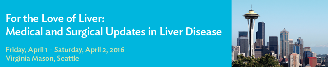 For the Love of Liver: Medical and Surgical Updates in Liver Disease Banner