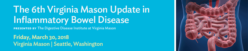 The 6th Virginia Mason Update in Inflammatory Bowel Disease Banner