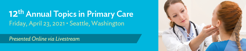 12th Annual Topics in Primary Care Banner