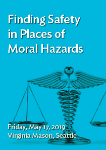 Finding Safety in Places of Moral Hazards Banner